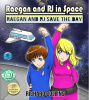 Raegan and RJ Save the Day graphic novel for downlaod